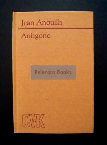 Anouilh, Jean. Antigone