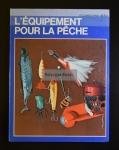 Perosino, Sergio. L'équipement pour la pêche / 1972