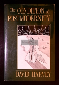 Harvey, David. The Condition of Postmodernity