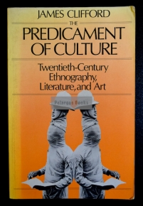Clifford, James. The Predicament of Culture