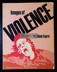 Faure, William. Images of Violence